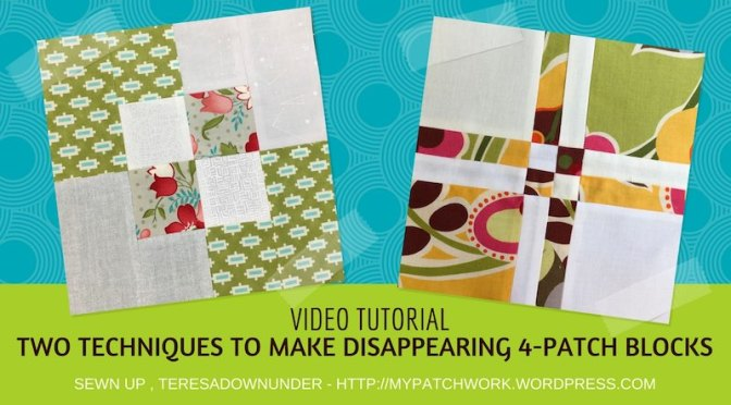 2 techniques to make 4-patch disappearing quilt blocks - video tutorial