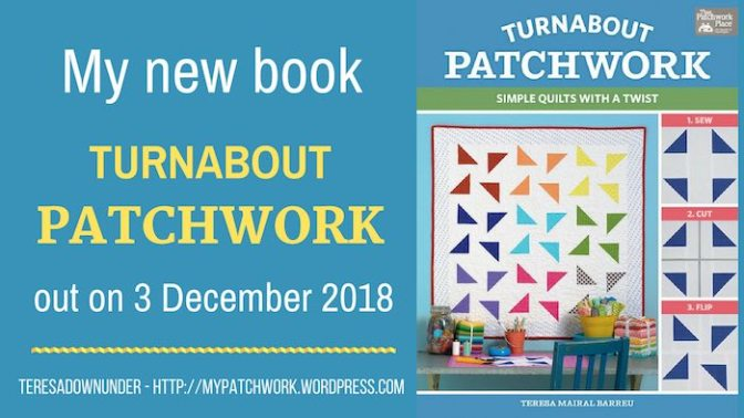 "Announcing my book ""Turnabout patchwork. Simple quilts with a twist"""