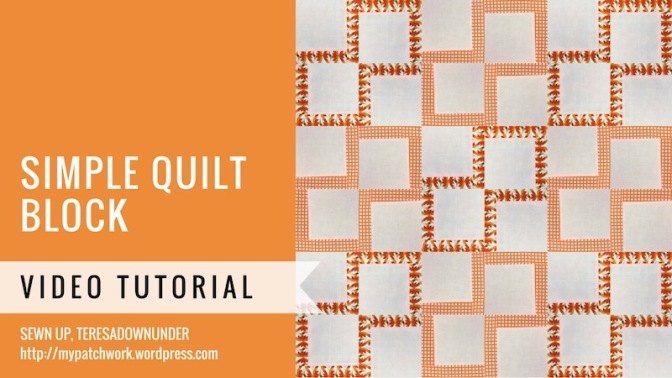 Simple quilt block – video tutorial