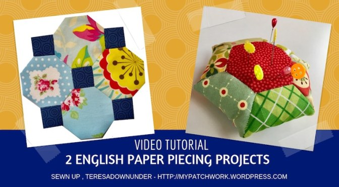 2 English paper piecing (EPP) projects