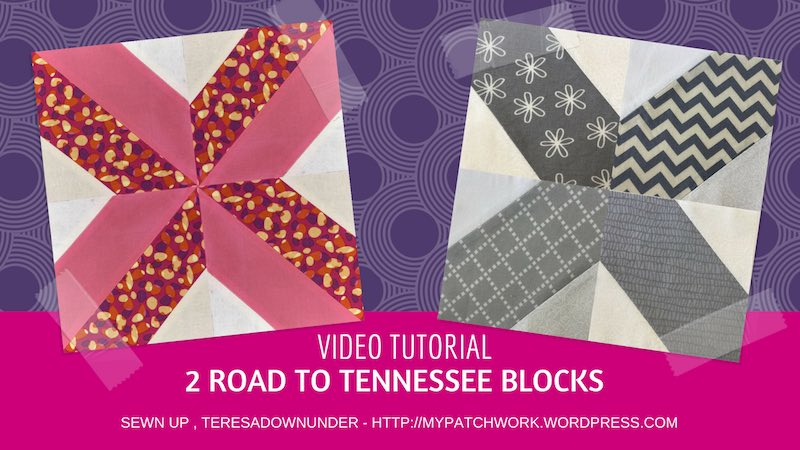 Two Road To Tennessee Quilt Blocks Video Tutorial Sewn Up