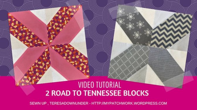 Two Road to Tennessee quilt blocks – video tutorial