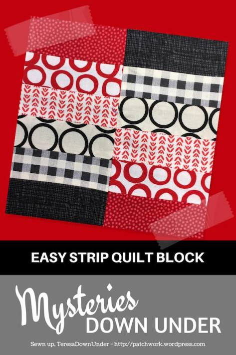 Easy strip quilt block - Mysteries Down Under quilt