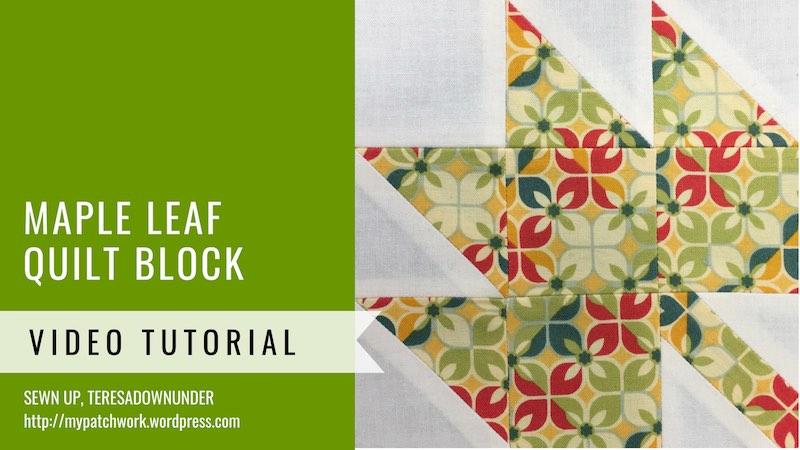 Maple leaf quilt block tutorial - Mysteries Down Under quilt