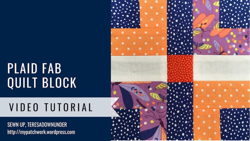 Plaid fab quilt block - Mysteries Down Under quilt turorial