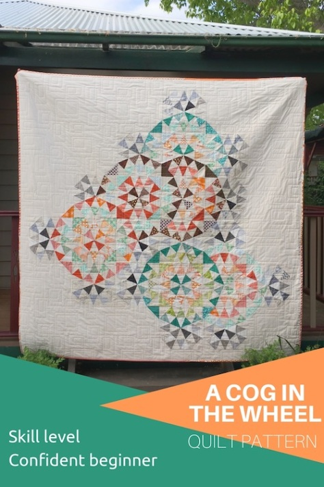 Quilt pattern: A cog in the wheel - confident beginner - quick and easy quilt