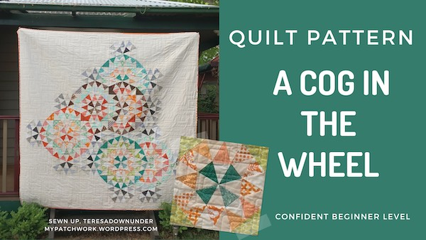 Quilt pattern: A cog in the wheel – confident beginner level