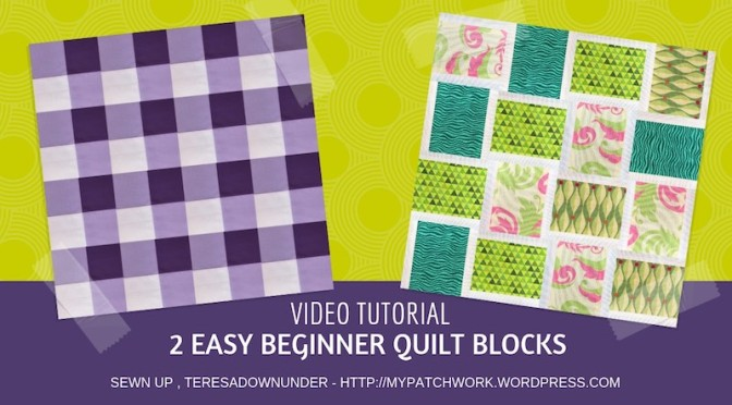 Two easy beginner quilt blocks video tutorial