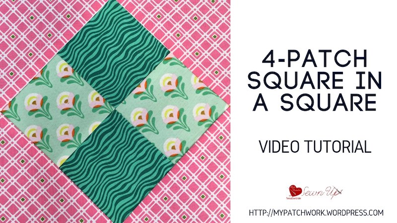 4 patch suare in a square quilt block video tutorial