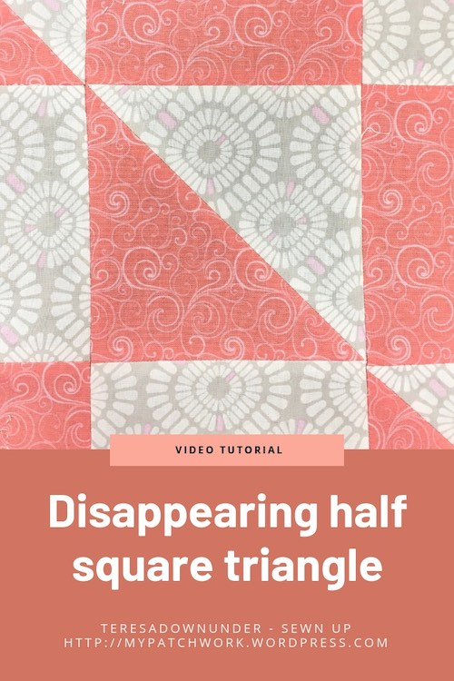Disappearing half square triangle quilt block video tutorial