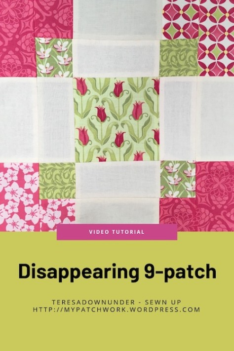 Disappearing 9 patch quilt block video tutorial