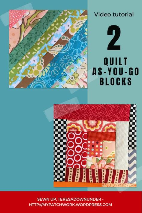 2 Quilt as you go blocks video tutorial