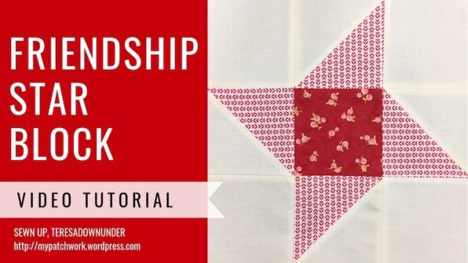 Friendship star quilt block – video tutorial