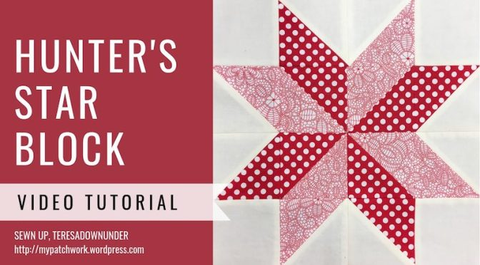 Hunter's star quilt block - Video tutorial