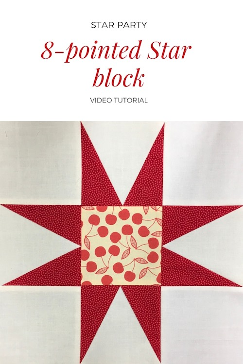 8-pointed star quilt block - Video tutorial