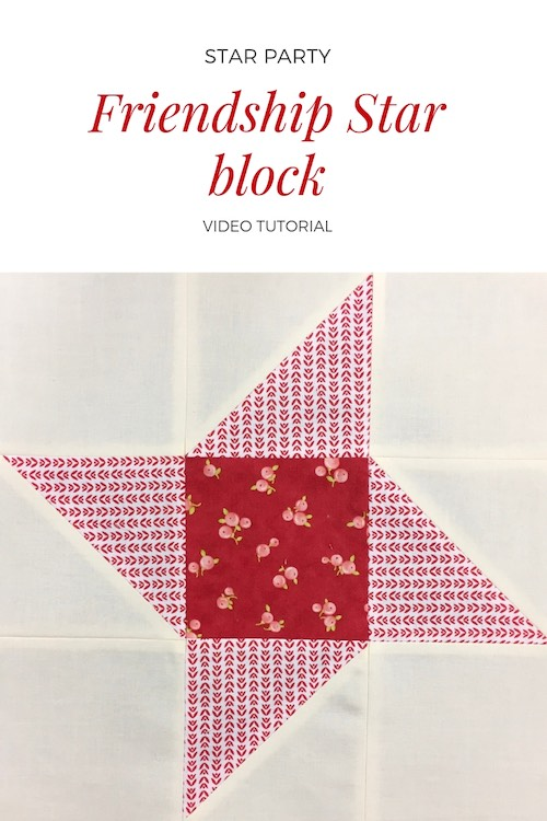 Friendship star quilt block - Video tutorial