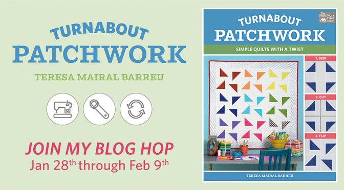 """Turnabout patchwork. Simple quilts with a twist"" blog hop"