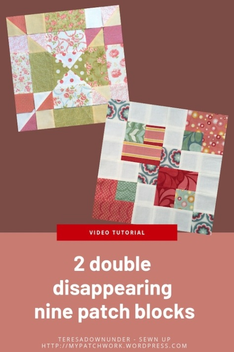 2 double disappearing nine patch blocks - video tutorial