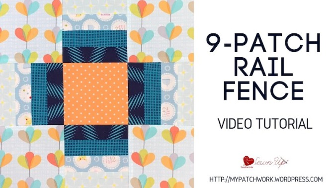 Rail fence nine patch quilt block – video tutorial