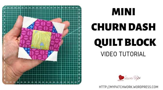 Mini churn dash quilt block – Tiny quilt QAL