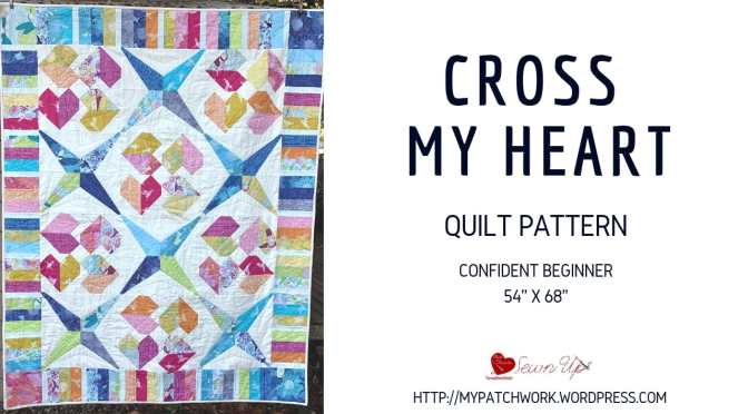 Cross my heart quilt pattern - confident beginner