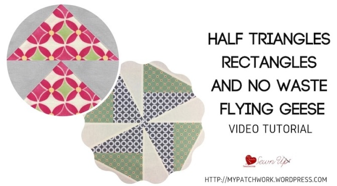 Half rectangle triangles and flying geese – video tutorial
