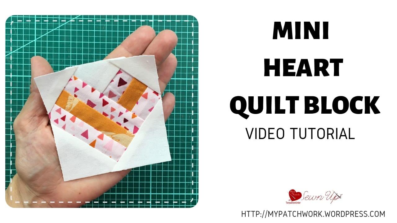 Mini heart quilt block video tutorial