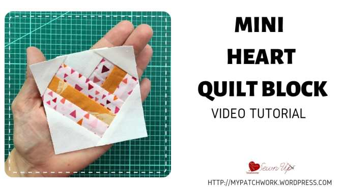 Mini heart quilt block – Tiny quilt QAL