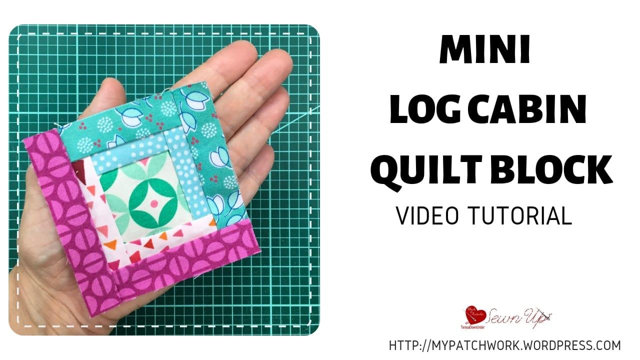 Mini log cabin quilt block - video tutorial