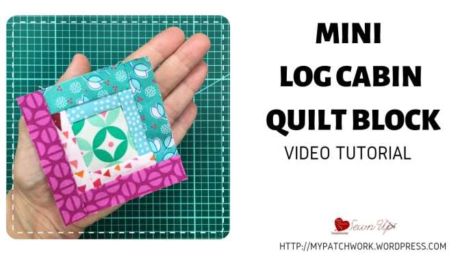 Mini log cabin quilt block - video tutorial
