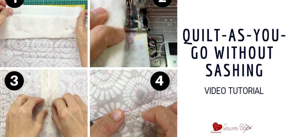 Quilt-as-you-go (QAYG) without sashing video tutorial