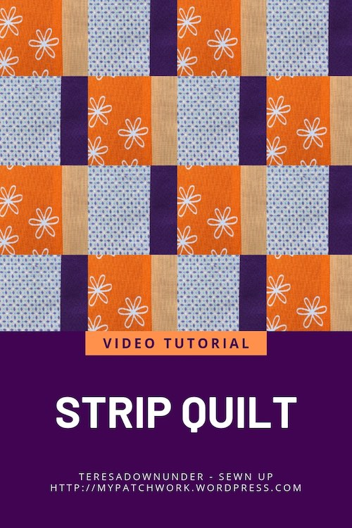 STRIP QUILT VIDEO TUTORIAL