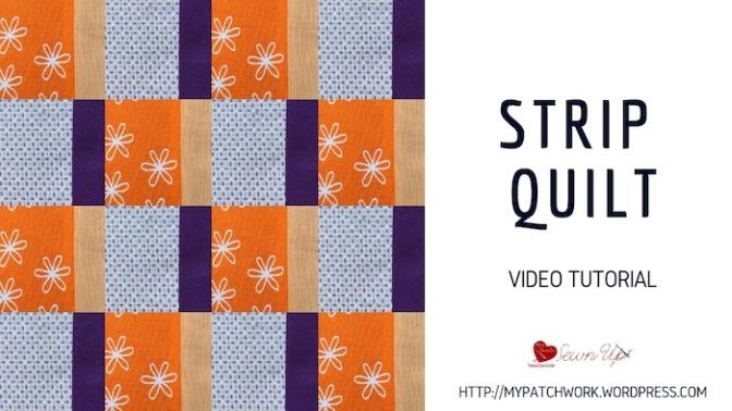 Strip quilt – video tutorial