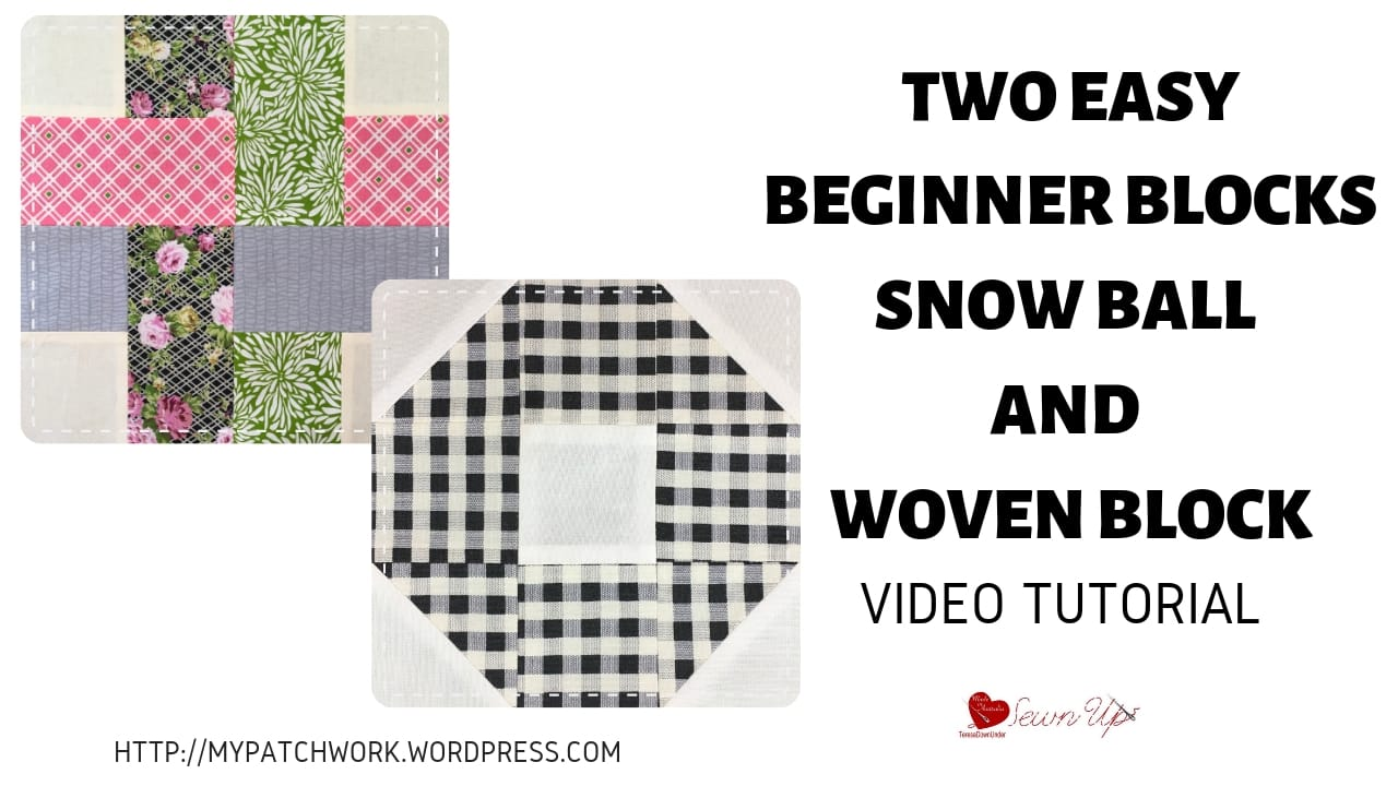Snow ball and Woven quilt blocks video tutorial