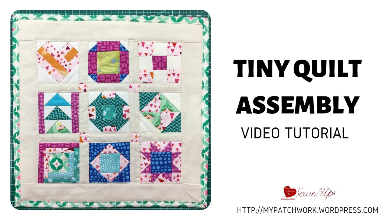 Tiny quilt assembly video tutorial
