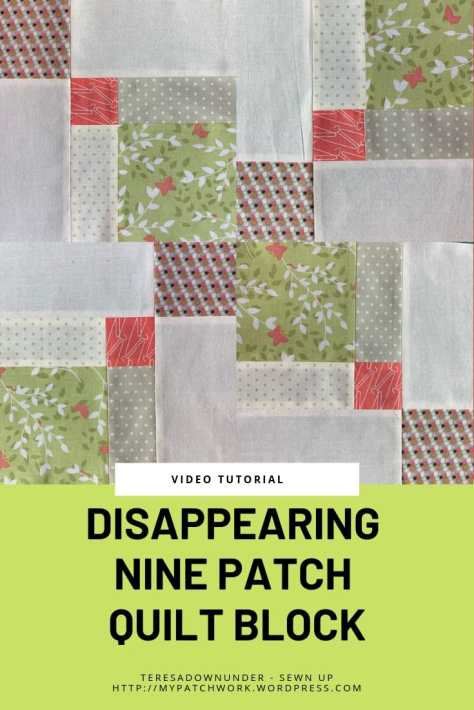 Double disappearing 9 patch quilt block