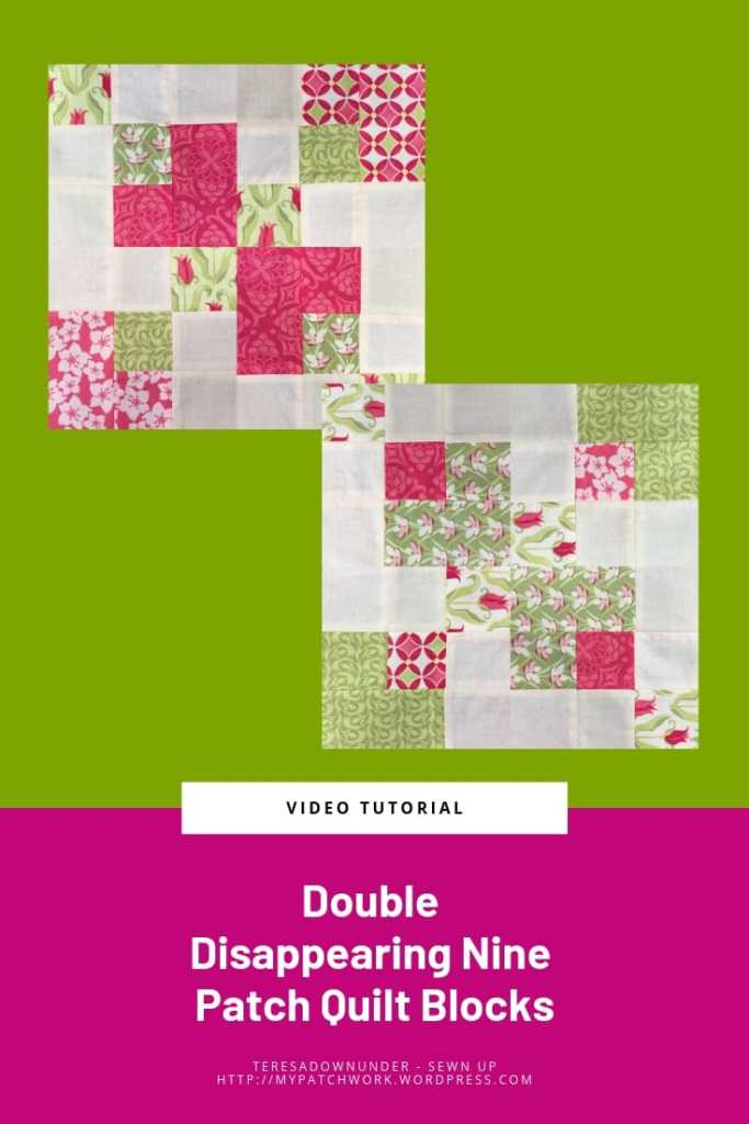 Double disappearing nine patch quilt block video tutorial