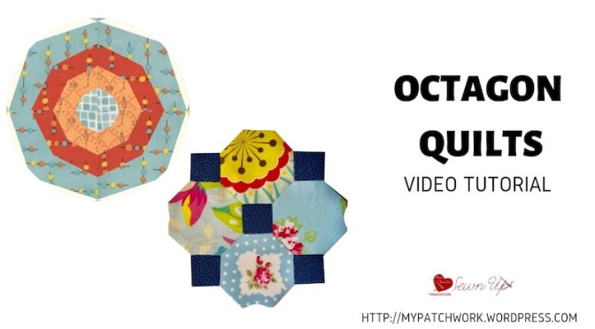 Octagon quilts – video tutorial