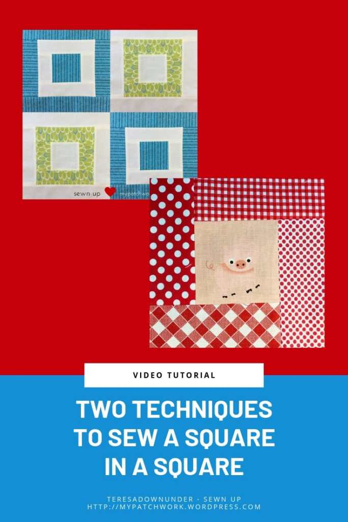 Two techniques to sew a square in a square