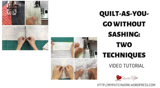 Quilt-As-you-Go without sashing – 2 techniques