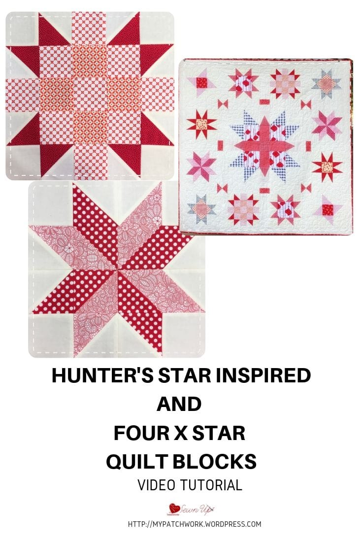 Hunter's star inspired block and Four X star block video tutorial