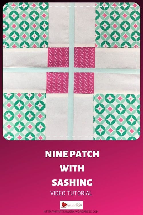 Nine patch with sashing quilt block - video tutorial