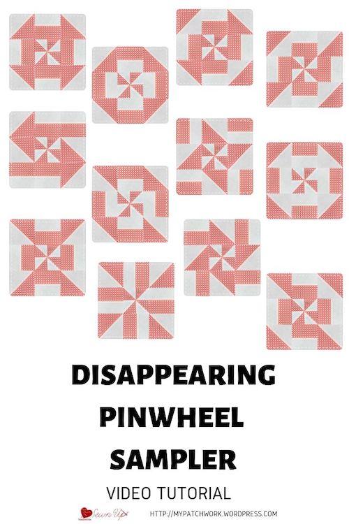Disappearing pinwheel sampler video tutorial
