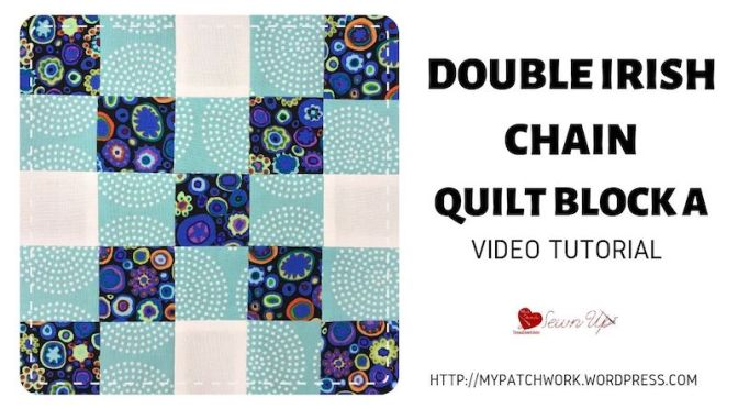 Double Irish chain quilt block A video tutorial