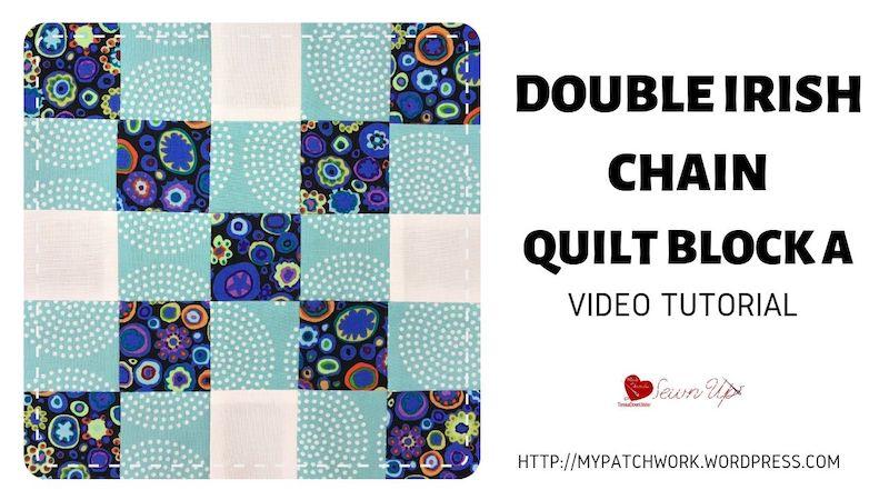 Double Irish chain quilt block A video tutorial