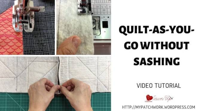 Quilt-as-you-go without sashing – Turnabout patchwork QAL