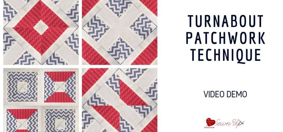Turnabout patchwork technique video tutorial