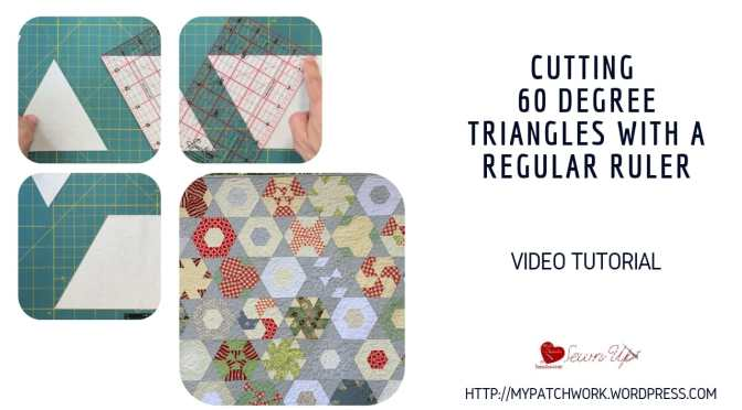 How to use your quilting ruler to cut 60 degree triangles – video tutorial