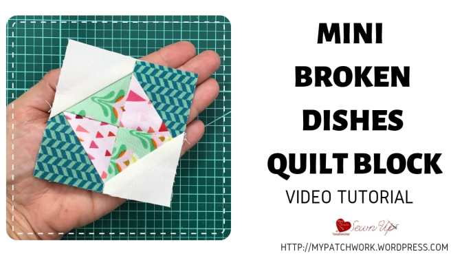 Mini broken dishes quilt block – Tiny quilt QAL