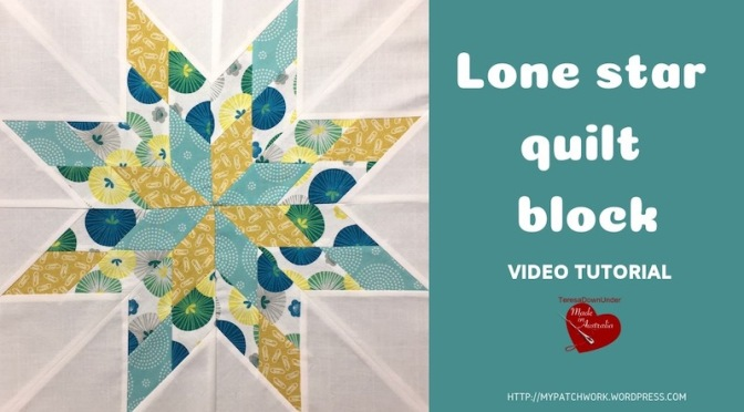 Lone star quilt block video tutorial